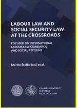 Recent development in Polish Labour and Social Security Law. The social Dialogue, Flexibility and the Welfare State