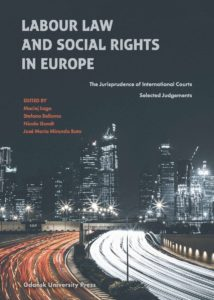 Labour law and social rights in Europe: the jurisprudence of international courts selected judgements